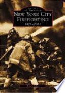 New York City Firefighting 1901-2001