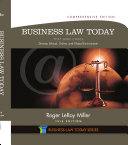 Business Law Today, Comprehensive: Text and Cases: Diverse, Ethical, ...
