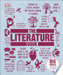 The Literature Book  : Big Ideas Simply Explained
