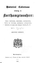 Historical Collections Relating to Northamptonshire
