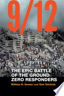 link to 9/12 : the epic battle of the Ground Zero responders in the TCC library catalog
