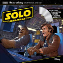 Solo  A Star Wars Story Read Along Storybook and CD