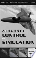 """Aircraft Control and Simulation"" by Brian L. Stevens, Frank L. Lewis"