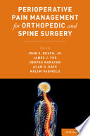 Perioperative Pain Management for Orthopedic and Spine Surgery Book