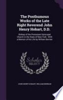 The Posthumous Works of the Late Right Reverend John Henry Hobart, D.D.