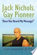 Jack Nichols  Gay Pioneer Book PDF