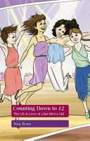 Counting Down to 12 - The Life & Loves of a Bat-Mitzva Girl