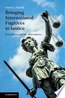 Bringing International Fugitives to Justice