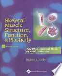 Skeletal Muscle Structure  Function  and Plasticity Book