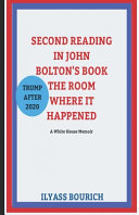 Second Reading in Jhon Bolton s Book      the Room Where It Happened
