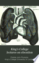 King s College Lectures on Elocution Book