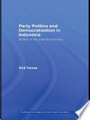 Party Politics And Democratization In Indonesia