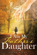 I Am My Father S Daughter Book PDF