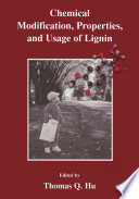 Chemical Modification Properties And Usage Of Lignin Book PDF