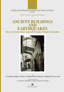Ancient Buildings and Earthquakes : the Local Seismic Culture Approach : Principles, Methods, Potentialities