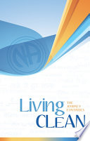 """Living Clean: The Journey Continues"" by Fellowship of Narcotics Anonymous"