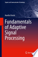 Fundamentals of Adaptive Signal Processing