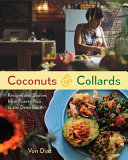 link to Coconuts & collards : recipes and stories from Puerto Rico to the Deep South in the TCC library catalog