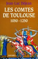 Pdf Les Comtes de Toulouse (1050-1250) Telecharger