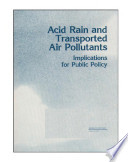 Acid rain and transported air pollutants   implications for public policy  Book