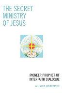 The Secret Ministry of Jesus