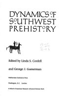 dynamics of southwest prehistory cordell linda s gumerman george j