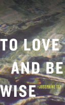 To Love and Be Wise Pdf/ePub eBook