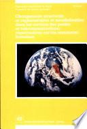 Changements structurels et réglementaires et mondialisation dans les services des postes et télécommunications: répercussions sur les ressources humaines