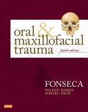 Oral and Maxillofacial Trauma   E Book
