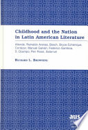 Childhood and the Nation in Latin American Literature