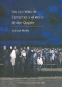 Los secretos de Cervantes y el exilio de don Quijote