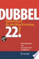 Dubbel  : Taschenbuch für den Maschinenbau