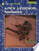 Apex Legends: Teamwork