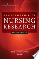 """Encyclopedia of Nursing Research"" by Dr. Joyce Fitzpatrick, PhD, MBA, RN, FAAN, FNAP"