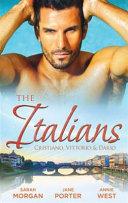 The Italians Cristiano, Vittorio and Dario