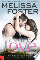 Claimed by Love (The Ryders #2) Love in Bloom Contemporary Romance
