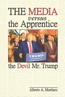 The Media Versus The Apprentice