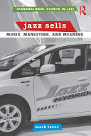 Jazz Sells  Music  Marketing  and Meaning