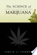 """The Science of Marijuana"" by Leslie L. Iversen"