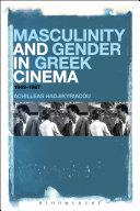 Masculinity and Gender in Greek Cinema