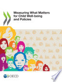 Measuring What Matters for Child Well-being and Policies