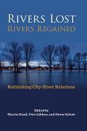 Rivers Lost, Rivers Regained [Pdf/ePub] eBook