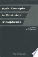 Basic Concepts in Relativistic Astrophysics