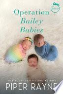 Operation Bailey Babies