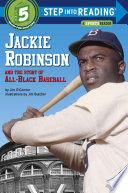 Jackie Robinson and the Story of All Black Baseball