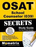 Osat School Counselor (039) Secrets Study Guide