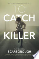 To Catch a Killer Book