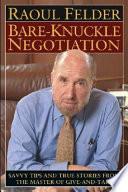Bare-Knuckle Negotiation