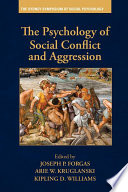 The Psychology Of Social Conflict And Aggression Book
