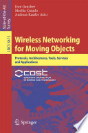 Wireless Networking for Moving Objects Book